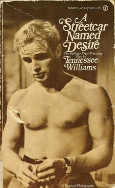 A Streetcar Named Desire by Tennessee Williams 1947