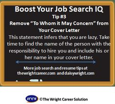 "Remove ""To Whom it May Concern"" from your cover letter"