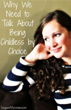 Why do we need to talk about being childless? Does it matter? Find out why we should be talking about being childless (including being childless by choice) in this article!