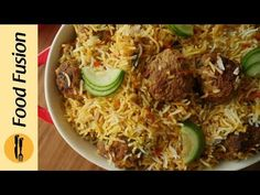Kofta Biryani Recipe By Food Fusion - YouTube