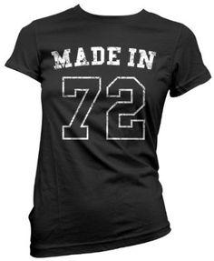 HotScamp Premium Made in 72 1972 Birthday Present Womens Girls Black Top T-Shirt
