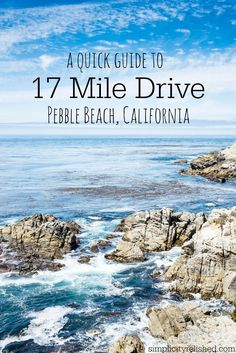 Taking a coastal California road trip? Don't miss and its stunning views! A Quick Guide to 17 Mile Drive in Pebble Beach, California Pebble Beach California, Monterey California, California Vacation, California Dreamin', Bakersfield California, California Camping, Patterson California, Northern California Travel, Salinas California