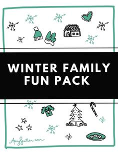 Winter Family Fun Pack Printables | Amy Senter | Intentional Living