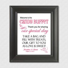 Personalized Welcome to the Candy Buffet Wedding 8 x by WUYfavors, $10.00  Welcome to the Candy Buffet, thank you for sharing our special day, take a bag and fill with treats, our gift to you as love is sweet!