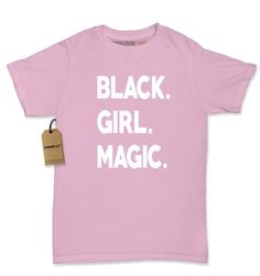 - Embrace Your Melanin, Show Some Magic - Great clothing at a great price Description Expression Tees brings you yet another amazing design - Black Girl Magic All of our designs are printed in the U.S