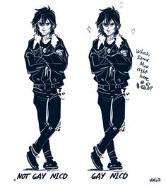 did you like Nico better if he's not gay? Lol srsly I hate when people say that... He is legit the same exact person...