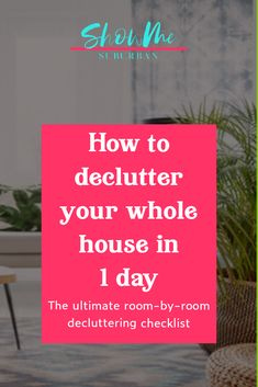How to Declutter Your House in One Day - ShowMe Suburban Game Organization, Organizing, Family Organizer, Record Storage, Declutter Your Home, Clean House, Free Printables, Living Spaces, Sign