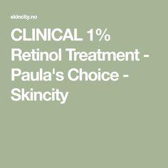 CLINICAL 1% Retinol Treatment - Paula's Choice - Skincity