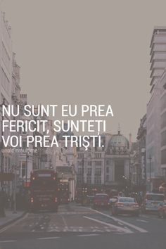 dar vă dau la toti din fericirea mea si vă moliiiipseeeesc ~ Emmi Hell&Back ~ More Than Words, Some Words, R Words, Thing 1, Sarcastic Quotes, Messages, Lessons Learned, Favorite Quotes, Quotations