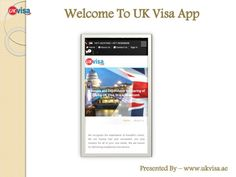 Travelers planning to visit United Kingdom need UK Visa in advance. So for traveler's convenience UKVisa.ae launched UK VISA - DUBAI App, which provide facility to online visa booking facility using your smartphone. UK Visa App includes visa booking, document submission and online payment facility.
