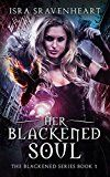 Free Kindle Book -   Her Blackened Soul (The Blackened Series Book 1) Check more at http://www.free-kindle-books-4u.com/horrorfree-her-blackened-soul-the-blackened-series-book-1/