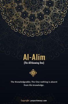 Asma-ul-Husna - Al-Alim: The Knowledgeable; The One nothing is absent from His knowledge. #99namesofallah #allah #islam