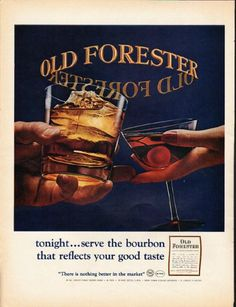 "1965 OLD FORESTER WHISKY vintage magazine advertisement ""tonight"" ~ tonight ... serve the bourbon that reflects your good taste - Old Forester Kentucky Straight Bourbon Whisky ~ ..."