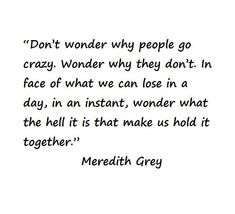 life lessons from greys anatomy | Meredith, Grey's Anatomy