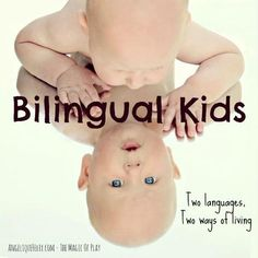 How to start with Bilingualism at home | AngeliqueFelix.com - The Magic of Play