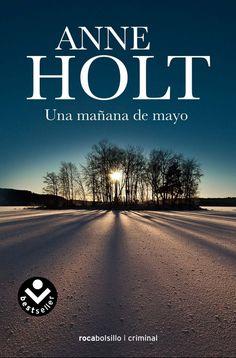 """Una mañana de mayo"" Anne Holt"