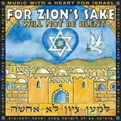 Zealous Over Zion by Paul Wilbur - Chavah Messianic Radio Israel, Bible Verses Quotes, Scripture Verses, Quote Pictures