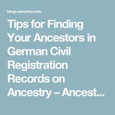 Tips for Finding Your Ancestors in German Civil Registration Records on Ancestry – Ancestry Blog