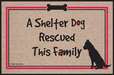 "High Cotton Shelter Dog Doormat by High Cotton, Inc.. $19.99. Wash with hose. 0. Humorous doormat. Indoor/outdoor. Made in the USA. These humorous doormats are 18"" x 27' and are made from 100% Olefin Indoor/Outdoor carpet with perfect bound stitched edges. Practical and useful (assuming the recipient has a home with a door)-Funny-Great Gift-Easy to clean with a hose."