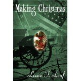 Making Christmas (Kindle Edition)By Lizzie T. Leaf