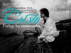 YO SOY EL BUEN PASTOR: 2° Corintios 10:5