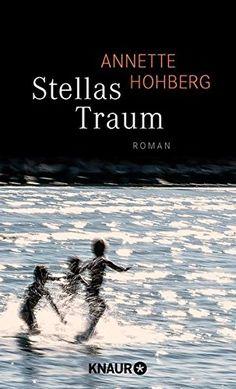 Stellas Traum: Roman von Annette Hohberg https://www.amazon.de/dp/3426653362/ref=cm_sw_r_pi_dp_ZO.wxb53DKRH7