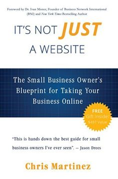 It's Not Just A Website: The Small Business Owner's Blueprint for Taking Your Business Online, http://www.amazon.com/dp/B00KOUVDXY/ref=cm_sw_r_pi_awdm_ER44tb0E3P0Z3