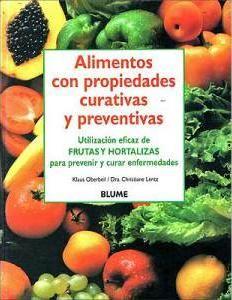 """Alimentos con propiedades curativas y preventivas de Klaus Oberbeil, Christiane Lentz.  Obra seleccionada en la guía de """"Cocina sana"""""""
