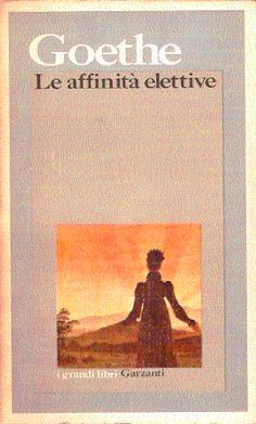Le affinità elettive - Goethe