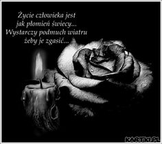 Wszystkich Świętych Motivational Quotes, Nostalgia, Card Making, Life Quotes, Thoughts, Photo Heart, Good Morning Funny, Grief, Pictures