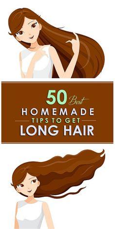 50 Best Homemade Tips For Long Hair.