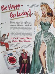 'Be Happy - Go Lucky!' Lucky Strike Cigarettes 1951.
