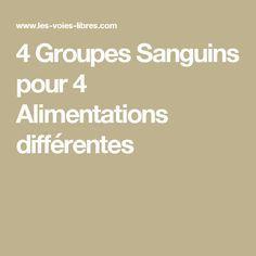 4 Groupes Sanguins pour 4 Alimentations différentes