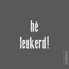 All Quotes, Happy Quotes, Best Quotes, Funny Quotes, Cool Words, Wise Words, Dutch Words, Dutch Quotes, Happy Words