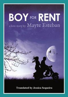 Boy For Rent (English Edition) de Mayte Esteban y otros, http://www.amazon.es/dp/B00R8OU6H8/ref=cm_sw_r_pi_dp_9nCYvb0626BQ5