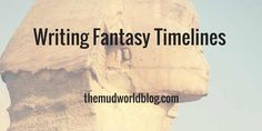 You can easily get lost in your creation when you write a fantasy timeline. I know I have, so you should make some basic design choices and nail down some fantasy staples, before your focus on the core of your story: the needs of your characters.