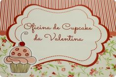 Festa Pronta – Oficina de Cupcakes - Tuty - Arte & Mimos www.tuty.com.br Que tal usar esta inspiração para a próxima festa? Entre em contato com a gente! www.tuty.com.br #festa #personalizada #party #tuty #cute #happy #fun #bday #cupcake
