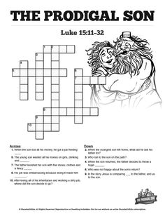 The Prodigal Son Sunday School Crossword Puzzles: This Prodigal Son crossword puzzle is not only a blast for kids but an amazing teaching resource as well. You're going to love watching your children search Luke 15:11-32 to solve this beautifully design Prodigal Son activity page.