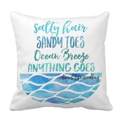 Shop Salty Hair Sandy Toes Ocean Beach Quote Pillow created by stuffforeveryone. Beach Quotes And Sayings Inspiration, Cute Beach Quotes, Wave Quotes, Ocean Quotes, Ocean Sayings, Beach Room, Ocean Beach, Ocean Waves, Surf Room