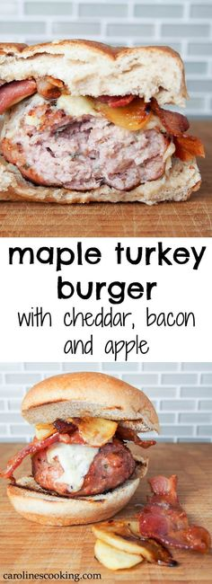 Maple turkey burger with cheddar, bacon and apple: This maple turkey burger is served with delicious cheddar, bacon and apple. Fantastic flavors, easy to make, you'll have everyone wanting more. #SundaySupper #burger #turkey