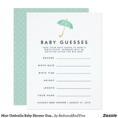 Mint Umbrella Baby Shower Guessing Game Card Let baby shower guests take their best guesses at baby's gender, birthdate and time, weight and length! Place a stack at the entrance to the event, pass them around, or leave one at each place setting. Makes a fun keepsake for the mama-to-be, too, when compiled in a pretty box or binder. Gender neutral design features a pastel mint green watercolor umbrella illustration at the top with modern lettering and a subtle dotted diamond pattern on the…