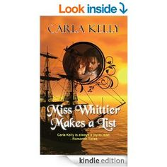 Miss Whittier Makes a List - Kindle edition by Carla Kelly. Romance Kindle eBooks @ Amazon.com.
