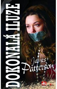 Dokonalá iluze - James Patterson #alpress #james #patterson #thriller #iluze #bestseller #knihy