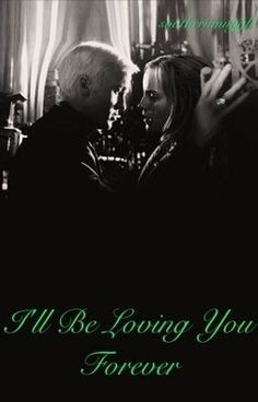 Read An Everlasting Light. from the story I'll Be Loving You Forever. Dramione by southernmuggle (SouthernMuggle) with reads. I Will Always Love You Quotes, I Cant Love You, Love You Forever Quotes, Dramione Fanfiction, Draco And Hermione Fanfiction, Dramione Fan Art, Scorpius Rose, Alice And Wonderland Quotes, Love Yourself Quotes