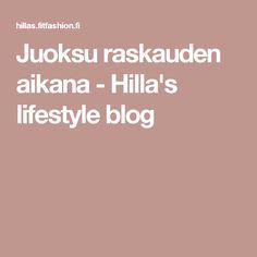 Juoksu raskauden aikana - Hilla's lifestyle blog