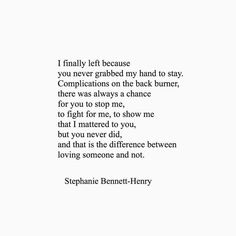Kd Quotes, Cute Quotes, Ignoring Someone, Loving Someone, Getting Over Him, Get Over It, Get Over Him Quotes, Stephanie Bennett Henry, Almost Love