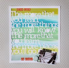 dr. seuss quote---to put by a reading nook.