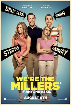 We're The Millers ▪️ Rawson Marshall Thurber (2013)  7.1