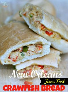 New Orleans Jazz Fest Crawfish Bread Recipe