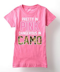 Another great find on #zulily! Raspberry 'Pretty in Pink Dangerous in Camo' Tee - Girls by Country Casuals #zulilyfinds